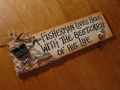 FISHERMAN LIVES HERE WITH THE BEST CATCH OF HIS LIFE Fishing Net Wood Lure Sign