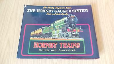 C102:  The Hornby Gauge 'O' System - Early Edition - Chris & Julie Graebe