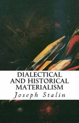 Dialectical and Historical Materialism by Joseph Stalin 9781489520210