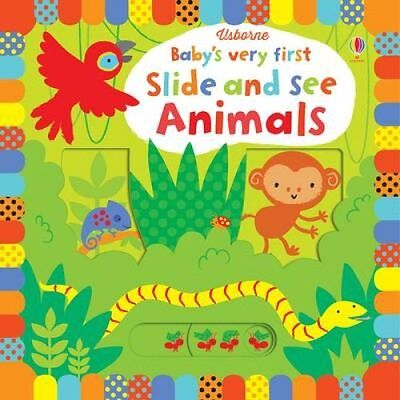 Baby's Very First Slide and See Animals by Fiona Watt 9781409581284