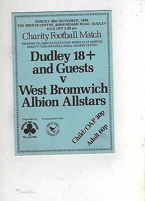 DUDLEY 18+ AND GUESTS v WEST BROMWICH ALBION ALLSTARS (CHARITY) 1980