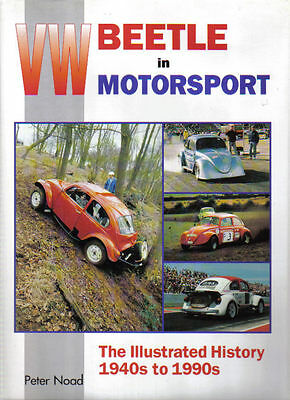 VW Volkswagen Beetle in Motorsport Illustrated History 1940s to 1990s by P Noad
