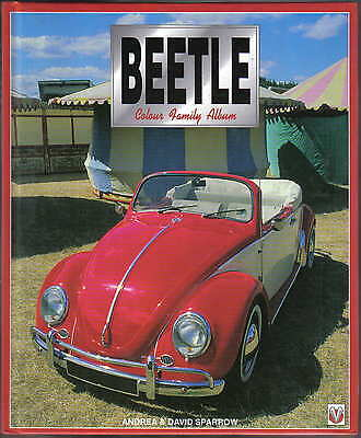VW Volkswagen Beetle Colour Family Album by Andrea & David Sparrow Veloce 1996
