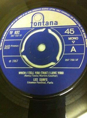 Les Surfs-When I Tell You That I Love You/i Want To Be Free-Uk Fontana-1967