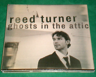 REED TURNER: Ghosts In The Attic - CD 2013