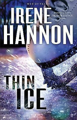 Men of Valor: Thin Ice : A Novel 2 by Irene Hannon