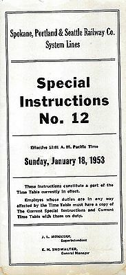 Spokane Portland and Seattle Railway System Lines Special Instructions #12 1953