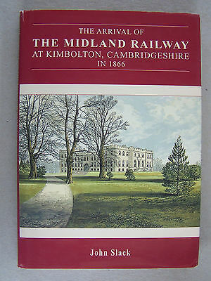 """""""the Arrival Of The Midland Railway At Kimbolton."""" Book."""