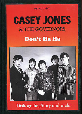 Casey Jones & The Governors : Diskografie, Story und mehr   (Heinz Dietz, 2013)