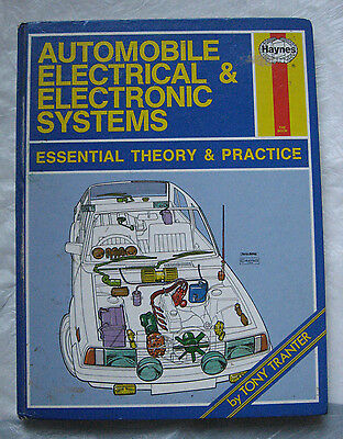 Haynes: Automobile Electrical & Electronic Systems - Essential Theory & Practice