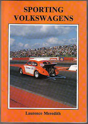 Sporting Volkswagens VW paperback book by Laurence Meredith Brewin Books 1994