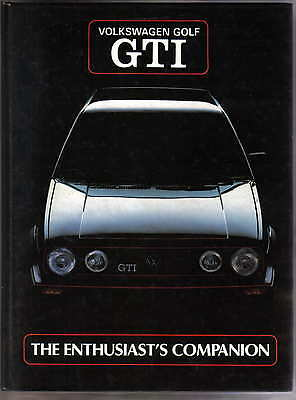 VW Volkswagen Golf GTI The Enthusiast's Companion edited by Ray Hutton MRP 1985