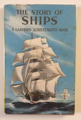 The Story Of Ships - Ladybird Series 601 Achievements 1st Edition Book With D/J