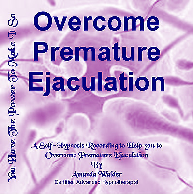 Overcome Premature Ejaculation Hypnotherapy CD - Self-Help