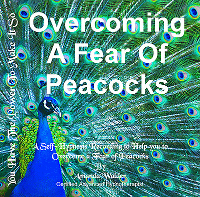 Overcoming A Fear Of Peacocks Hypnotherapy CD - Self-Help