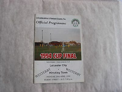 Leicester City v Hinckley Town 1994 Westerby Cup Final Football Programme