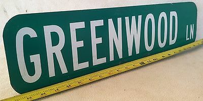 """6"""" x 24"""" Authentic """"GREENWOOD LN"""" STREET TRAFFIC HIGHWAY ROAD ROUTE SIGN"""