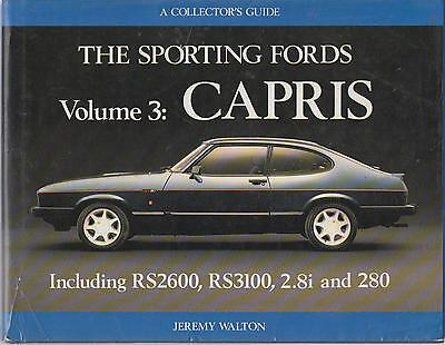 FORD CAPRI INCL GT RS2600 RS3100 2.8i '69- DEVELOPMENT & PRODUCTION HISTORY BOOK