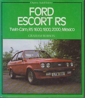 Ford Escort Mk1 Mk2 Rs1600 Rs1800 Rs2000 Mexico Design & Production History Book