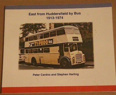 East From Huddersfield by Bus 1913-1974 by Peter Cardno & Stephen Harding