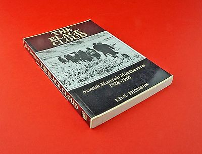 1993 The Black Cloud. Scottish Mountain Misadventures . I.D.S.Thomson