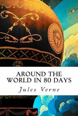 Around the World in 80 Days by Jules Verne 9781503215153 (Paperback, 2014)