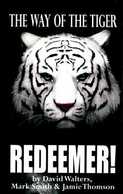 Redeemer The Way of the Tiger 7 by David Walters 9781515330455 (Paperback, 2015)