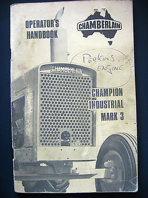 CHAMBERLAIN CHAMPION INDUSTRIA MARK 3 TRACTOR OPERATORS HANDBOOK April 1970