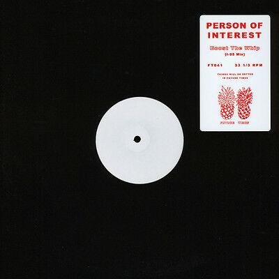 """Person Of Interest - Boost The Whip (I-95 Mix (Vinyl 12"""" - 2017 - US - Original)"""