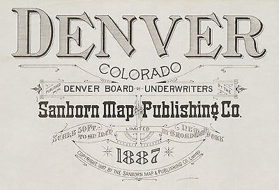Denver, Colorado~Sanborn Map© sheets put on a CD in color~41 maps in full color
