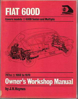 Fiat 600D Sedan & Multipla 767cc 1960-70 Haynes Owners Workshop Manual Paperback