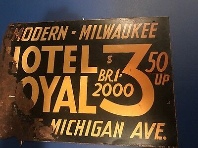 Antique Vintage Hotel Royal Street Sign Metal  Milwaukee WI Wisconsin Rare Old
