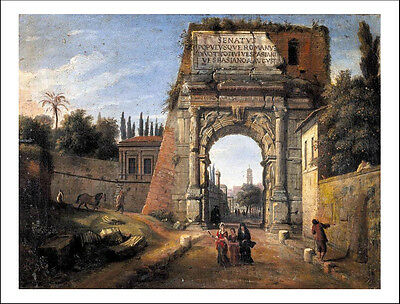 """CA WITTEL: - View of the Arch of Titus, 6x4"""" Poster"""