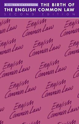 The Birth of the English Common Law by R. C. van Caenegem 9780521356824