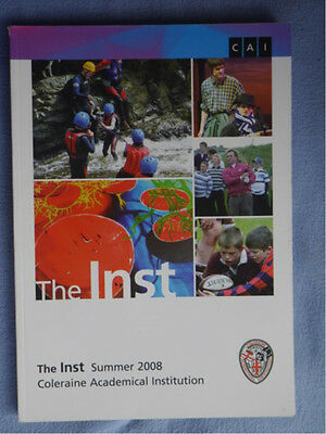 2008 Coleraine Academical Institution (CAI) School Magazine