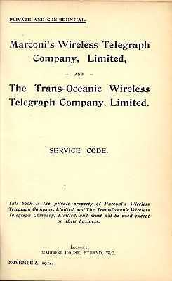 Early Radio Telegraphy 1914 Marconi Wireless Telegraph Company