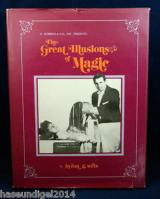 The great illusions of magic by byron g. wels, Herausgeber D. Robbins, Hardcover