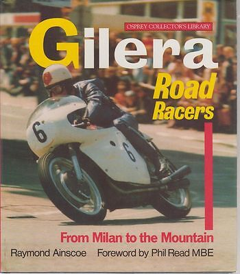 Gilera 125 175 350 500 Racers 1935 - 1966 Development & Production History Book