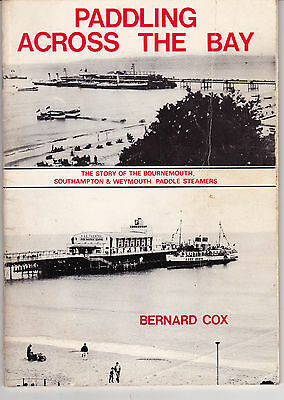 Paddling Across The Bay - B'mouth, So'ton & Weymouth Route - Book By Bernard Cox