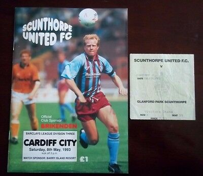 SCUNTHORPE UNITED v CARDIFF CITY DIVISION THREE PROGRAMME 8th MAY 1993 & TICKET
