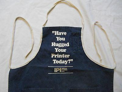 "Printing Press Ink Apron Letterpress Ink ""have You Hugged Your Printer Today"""