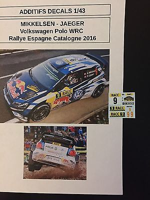 Decals 1/43 Vw Volkswagen Polo Wrc Mikkelsen Rallye Espagne Catalogne 2016 Rally
