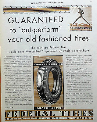1930 ORIG PRINT AD FEDERAL TIRES guaranteed to out perform old-fashioned tires
