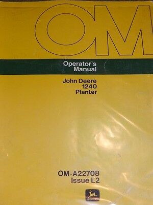 "John Deere 1240 Planter Operator""s Manual Issue L2"