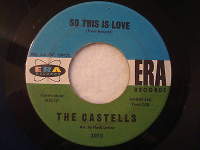 "The Castells ""So This Is Love"" Era 7"" 45 G"