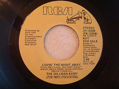 "The Dillman Band ""Lovin' The Night Away"" RCA 7"" 45 PROMO VG++"