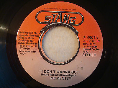 "The Moments ""I Don't Wanna Go"" Stang 7"" 45 Strong VG+"