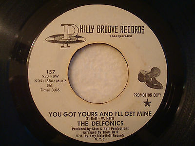 "The Delfonics You Got Yours And I'll Get Mine"" Philly Groove 7"" 45 PROMO G"