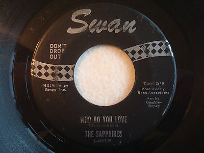 "The Sapphires ""Who Do You Love"" Swan 7"" 45 G-"