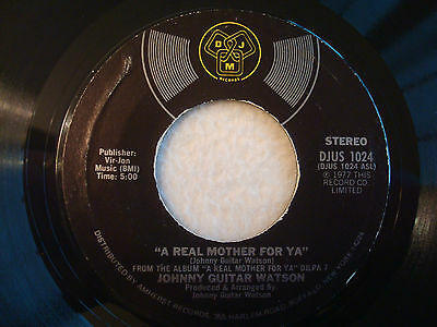 "Johnny Guitar Watson ""A Real Mother For You"" DJM 7"" 45 Strong VG+"